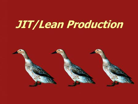 JIT/Lean Production. ©2006 Pearson Prentice Hall — Introduction to Operations and Supply Chain Management — Bozarth & Handfield Chapter 15, Slide 2 Some.