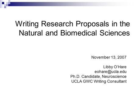 Writing Research Proposals in the Natural and Biomedical Sciences