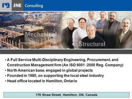 A Full Service Multi-Disciplinary Engineering, Procurement, and Construction Management firm (An ISO 9001 :2000 Reg. Company) North American base, engaged.