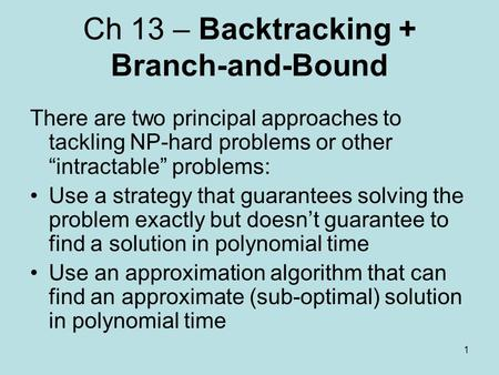 Ch 13 – Backtracking + Branch-and-Bound