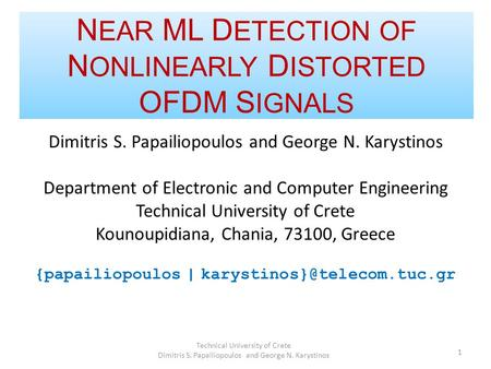 Dimitris S. Papailiopoulos and George N. Karystinos Department of Electronic and Computer Engineering Technical University of Crete Kounoupidiana, Chania,