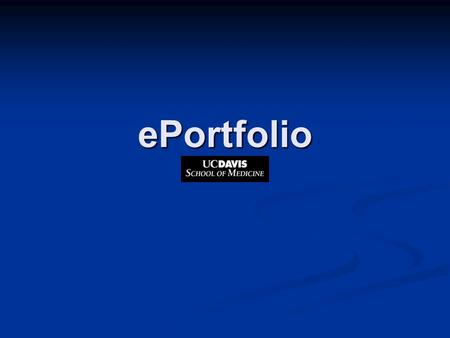 EPortfolio. ePortfolio Objectives Upload and organize evidence of learning and performance Upload and organize evidence of learning and performance Enter.