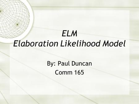 elaboration likelihood model critique Elaboration refers to various mental reasoning processes, like evaluation, recall, critical judgment, or inferential judgment, and is a critical part of the elaboration likelihood model (elaboration likelihood model.