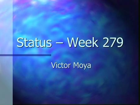 Status – Week 279 Victor Moya. Rasterization Setup triangles (calculate slope values). Setup triangles (calculate slope values). Fill triangle: Interpolate.