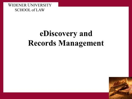 "EDiscovery and Records Management. Corporate Records Management Historically- Paper was the ""Corporate memory""- a visible, physical entity. Original."