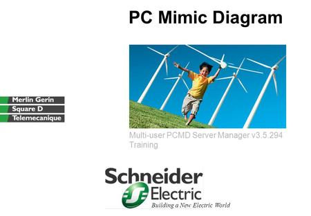 Building a New Electric World PC Mimic Diagram Multi-user PCMD Server Manager v3.5.294 Training.