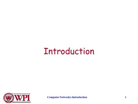 Computer Networks: Introduction1 Introduction. Computer Networks: Introduction2 Network Definitions and Classification Preliminary definitions and network.