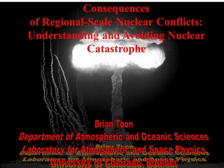 Consequences of Regional-Scale Nuclear Conflicts: Understanding and Avoiding Nuclear Catastrophe.