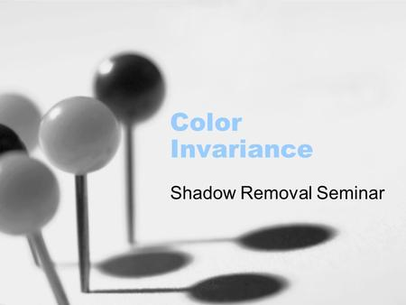 Shadow Removal Seminar