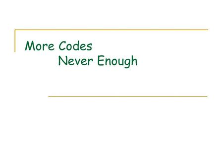 More Codes Never Enough. 2 EVENODD Code Basics of EVENODD code  each storage node as a single column # of data nodes k = p (prime) # of total nodes n.