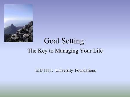 The Key to Managing Your Life