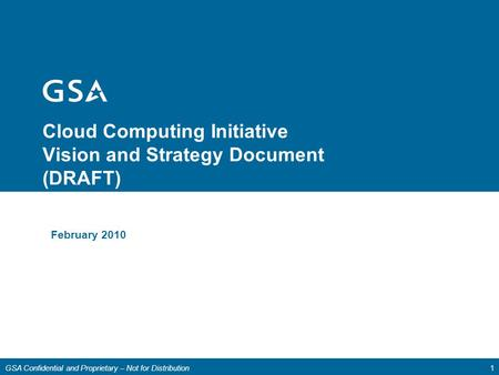 Cloud Computing Initiative Vision and Strategy Document (DRAFT)