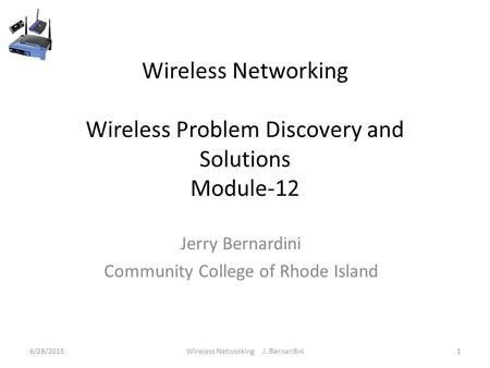 Wireless Networking Troubleshooting and Testing Module ppt ...