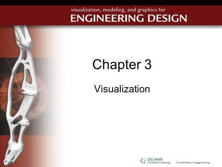 Chapter 3 Visualization. Objectives Recognize that 3-D spatial skills are necessary for success in engineering Describe how a person's spatial skills.