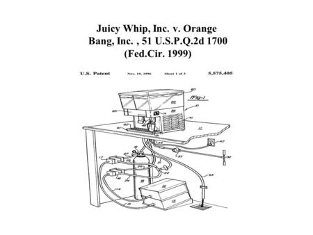 Juicy Whip, Inc. v. Orange Bang, Inc., 51 U.S.P.Q.2d 1700 (Fed.Cir. 1999)
