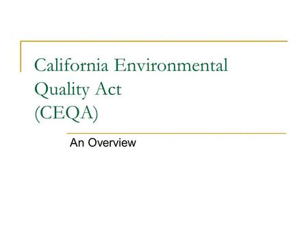 California Environmental Quality Act (CEQA)