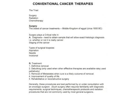 CONVENTIONAL CANCER THERAPIES. Halsted's Radical Mastectomy vs 'Lumpectomy'