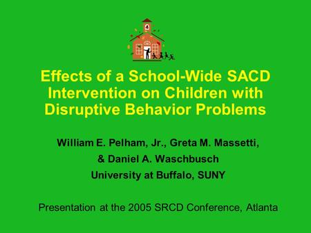 effects of behavioral interventions on disruptive Interventions hold the greatest  interventions to prevent serious and violent offending  most of the disruptive incidents involved.