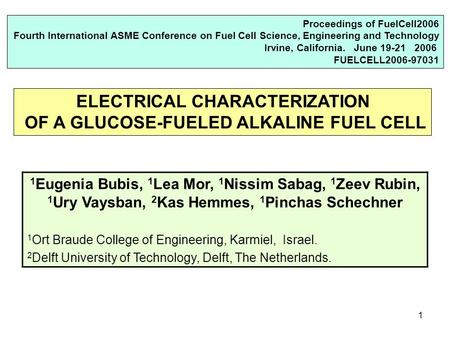 1 Proceedings of FuelCell2006 Fourth International ASME Conference on Fuel Cell Science, Engineering and Technology Irvine, California. June 19-21 2006.