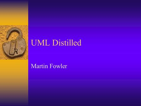 UML Distilled Martin Fowler. State Diagrams  State Transition Diagrams define a number of states and the transitions between the states.
