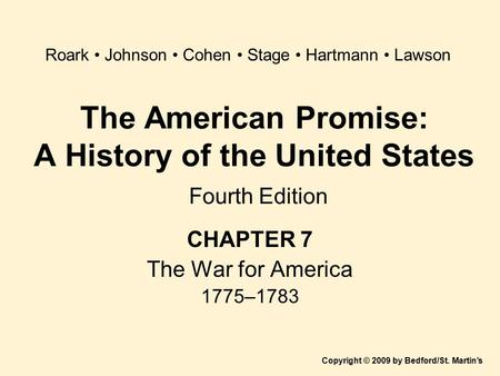 The American Promise: A History of the United States Fourth Edition