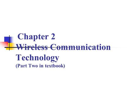 electro谱子-Chapter 2 Wireless Communication Technology (Part Two in textboo