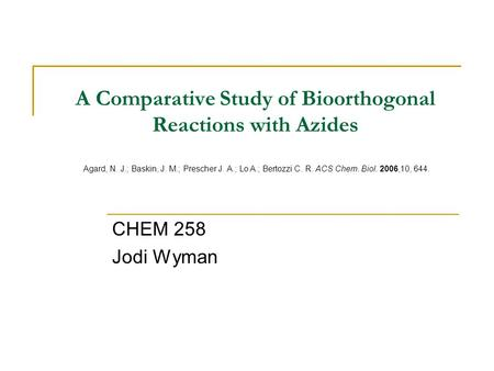 A Comparative Study of Bioorthogonal Reactions with Azides