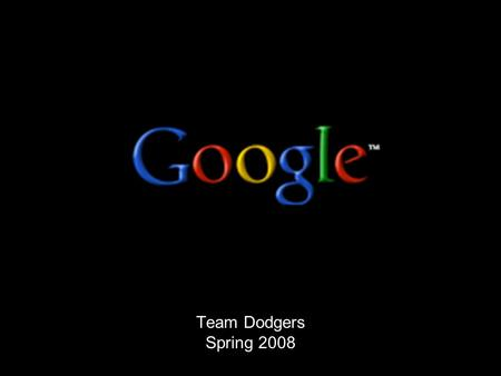 Team Dodgers Spring 2008. Agenda History Industry Overview Business Model Sources of Competitive Advantage Challenges Initiatives Recommendations.