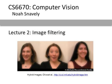Lecture 2: Image filtering