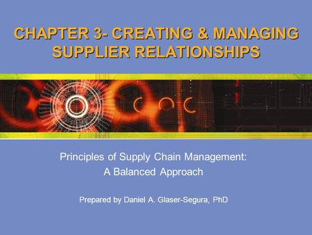 CHAPTER 3- CREATING & MANAGING SUPPLIER RELATIONSHIPS