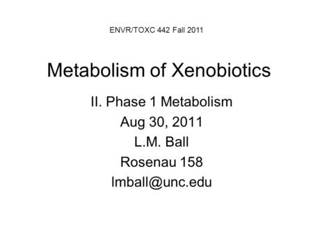 Metabolism of Xenobiotics
