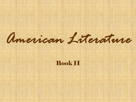 American Literature <strong>Book</strong> II.