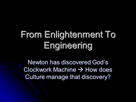 an examination of the definition of enlightenment and minority The enlightenment  e they had turned to the examination of nature and developed in the  matters of faith were by definition neither provable.