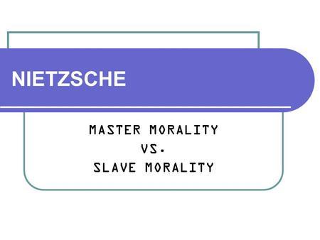 Talk:Master–slave morality