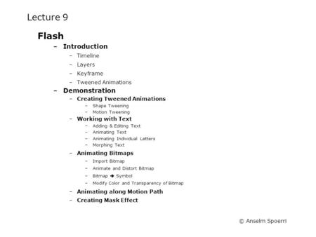 Lecture 9 Flash Introduction Demonstration Timeline Layers Keyframe