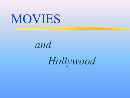 And Hollywood MOVIES. EARLY HISTORY OF THE MOTION PICTURE INDUSTRY Highly competitive with easy access for new business: y interchangeable products y.
