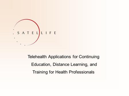 Telehealth Applications for Continuing Education, Distance Learning, and Training for Health Professionals.