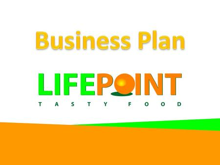 Life Point GmbH First Healthy drive-in fast food restaurant In Frankfurt am Main: perfect target group Based on two current trends: – Intensive, mobile.