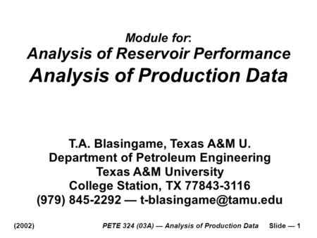Analysis of Production Data