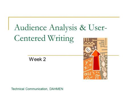 Audience Analysis: Power Tools for Technical Writing
