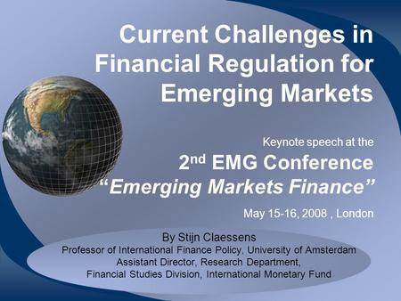 Current Challenges in Financial Regulation for Emerging Markets