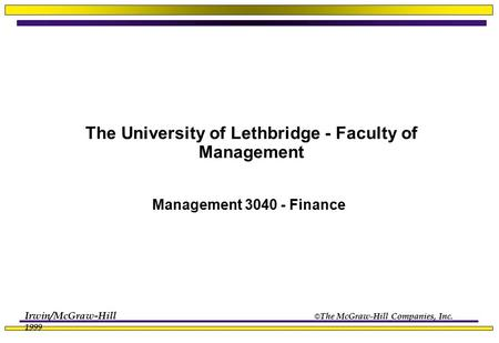 The University of Lethbridge - Faculty of Management