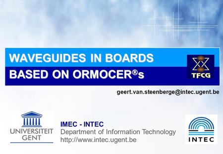 IMEC - INTEC Department of Information Technology  WAVEGUIDES IN BOARDS BASED ON ORMOCER  s