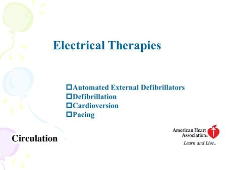 Electrical Therapies Automated External Defibrillators Defibrillation