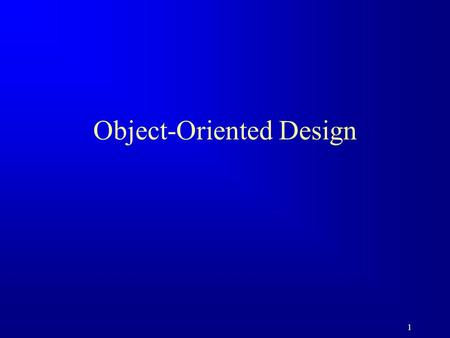 1 Object-Oriented Design. 2 Objectives F To become familiar with the process of program development. F To the relationship types: association, aggregation,
