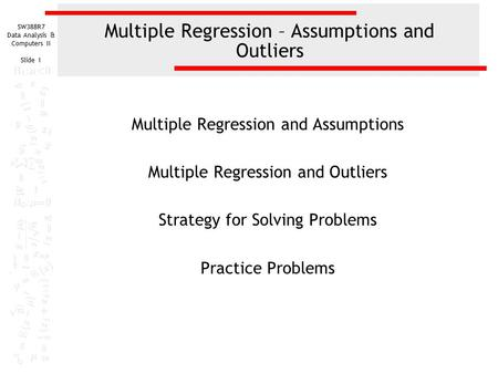 Multiple Regression – Assumptions and Outliers