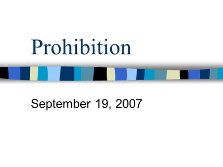 Prohibition September 19, 2007. Bell Ringer… How did the Great Trek North affect your personal history? How did it affect the history of Chicago?