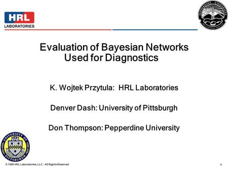 Evaluation of Bayesian Networks Used for Diagnostics[1]