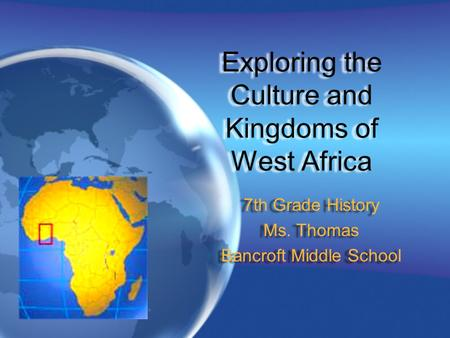 Exploring the Culture and Kingdoms of West Africa