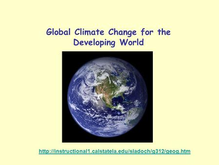 Global Climate Change for the Developing World